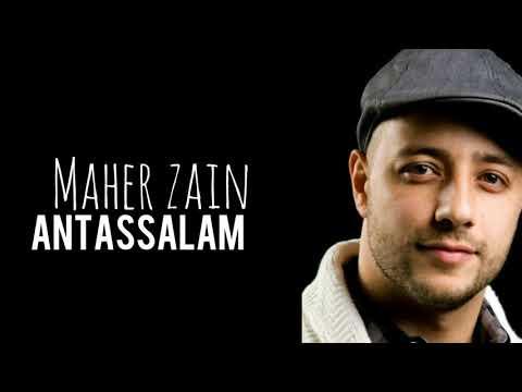 Maher Zain - Antassalam  (Lyrics)