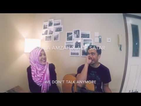 We don't talk anymore - Charlie puth Selena Gomez cover - Shila Amzah X Alif Satar