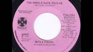 "Bits & Pieces ""You Should Have Told Me"" 70s SOUL"