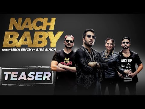 Nach Baby | Song Promo | Mika Singh Ft. Biba Singh | Desi Crew | Latest Punjabi Songs 2018