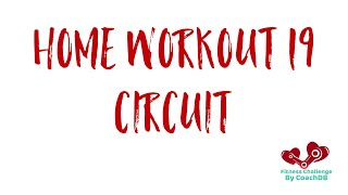 Home Workout 19: Circuit