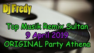 [47.26 MB] [Dj Fredy]Remix Req Lagu Para Sultan Selasa Malam (2019 4 9) Top Athena On My Way