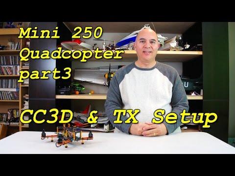 Mini 250 Quadcopter Part3