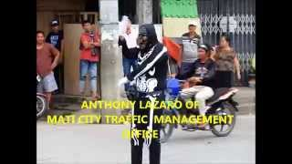 THE DANCING SKELETON.. ANTHONY LAZARO OF THE MATI CITY TRAFFIC MANAGEMENT.