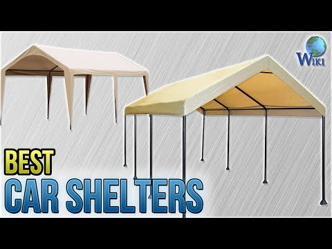 8 Best Car Shelters 2018