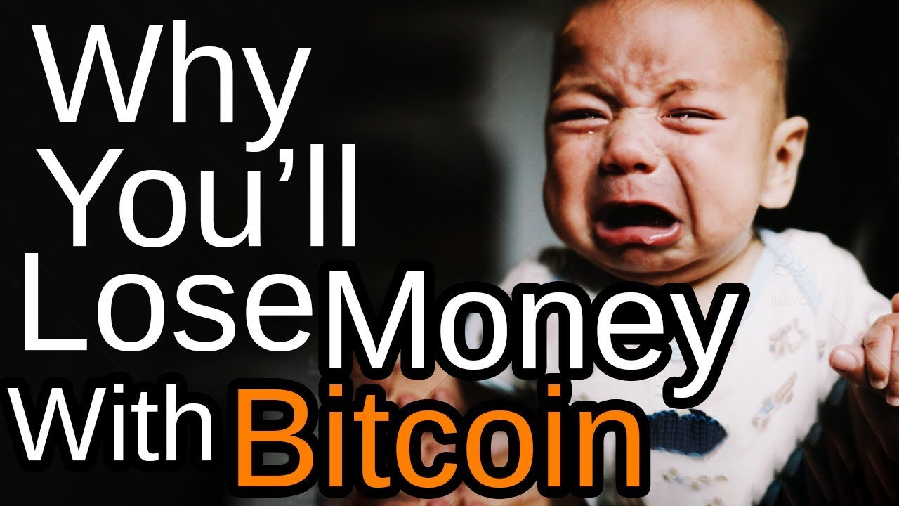 Why You'll Lose Money With CryptoCurrency