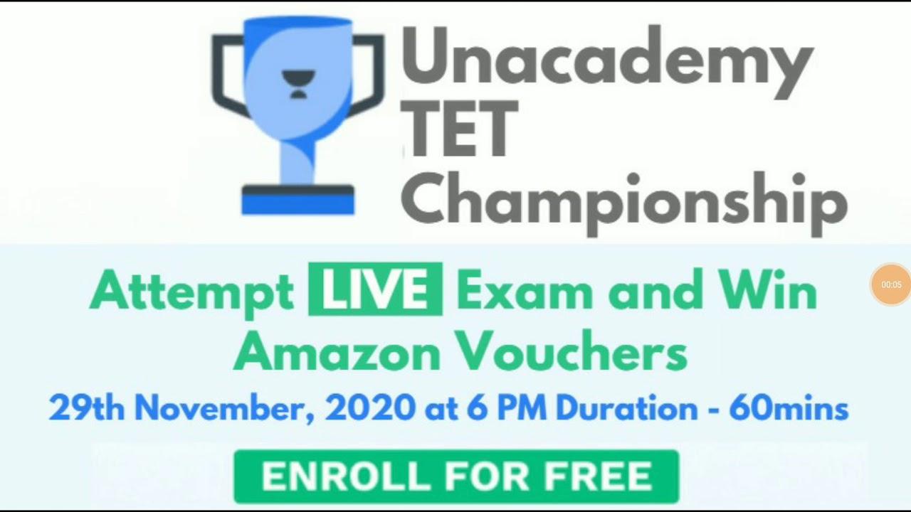 Unacademy TET Championship 2020 | 29th November at 6PM |