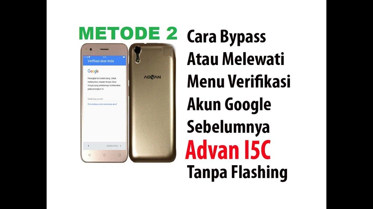Bypass Frp Advan I5c Metode 2 No Flash Youtube
