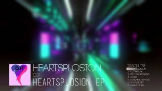 [DnB] Heartsplosion(Instrumental) [Heartsplosion EP]