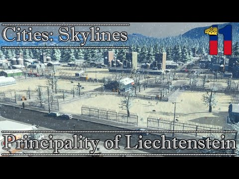 Cities: Skylines || Principality of Liechtenstein #11