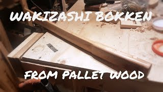 Wakizashi Bokken made from Pallet Wood