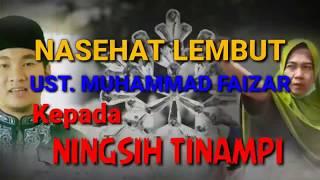 Nasehat Lembut Ust. Muhammad Faizar Kepada Ningsih Tinampi Yang Mengaku Bisa Mengundang Para Nabi