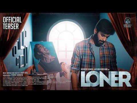 LONER Song (2021) | Ashwin Kumar Lakshmikanthan | Adykriz | Tamil
