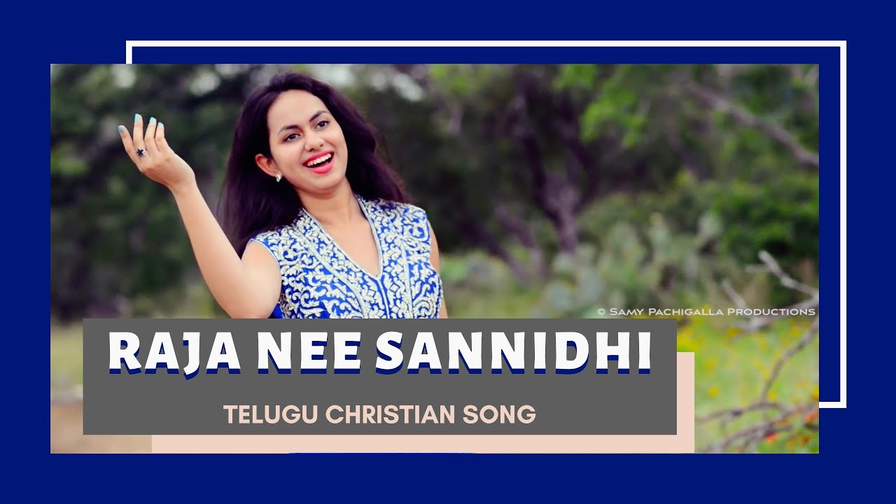 Download Raaja Nee Sannidhi | Pallavi | Harini | Jonah | Samy Pachigalla | LATEST TELUGU CHRISTIAN SONGS 2020