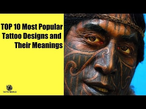 TOP 10 Most Popular Tattoo Designs and Their Meanings