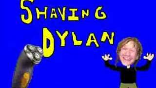 Shaving Dylan intro
