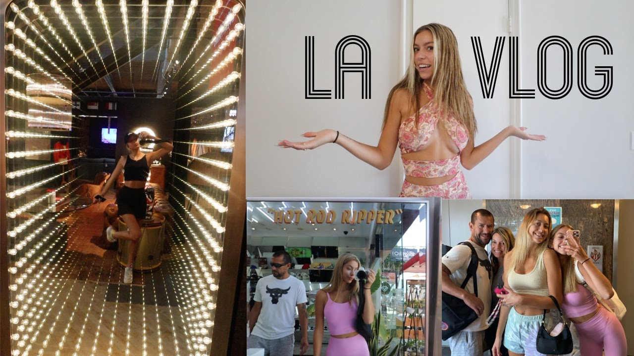 moving my sister into LA!! week in my life!
