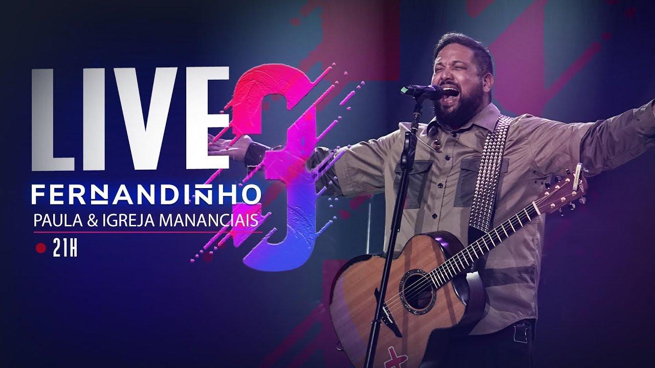 LIVE #03 | Fernandinho e Ministério Mananciais | #FiqueEmCasa e Cante #Comigo