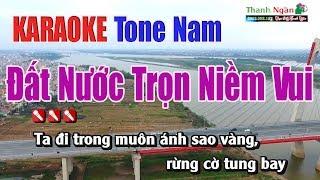 Đất Nước Trọn Niềm Vui Karaoke | Tone Nam - Nhạc Sống Thanh Ngân