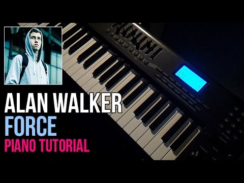 How To Play: Alan Walker - Force | Piano Tutorial