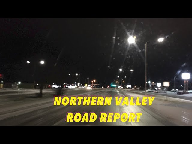 Thursday Morning, Northern Valley Road Report