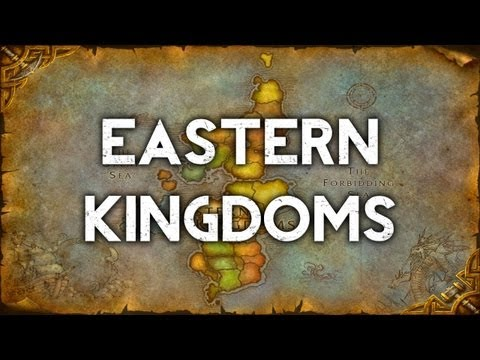 The Eastern Kingdoms - World of Warcraft