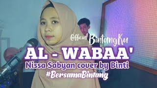 #BersamaBintang Al-Wabaa' - Nissa Sabyan cover [Lirik] by Binti Syafa'ah