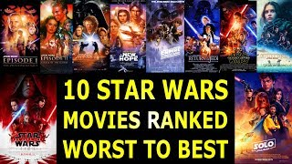 10 Star Wars Movies Ranked Worst to Best