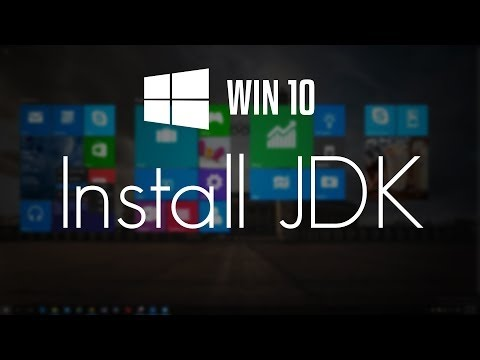 How To Download and Install Java JDK on Windows 10 (32/64 bit) - 2017