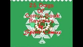 Spider Man And His Amazing Friends #1 / 25 Days Of Comic Book Reviews (12/21/2018) SPIRIT COMICS