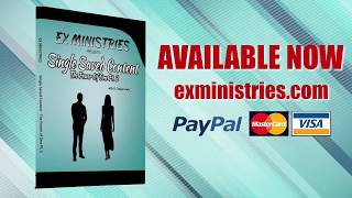 EX Ministries Presents: Single Saved Content  - The Power of One Pt2