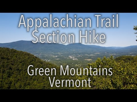 Appalachian Trail Section Hike - Green Mountains, Vermont