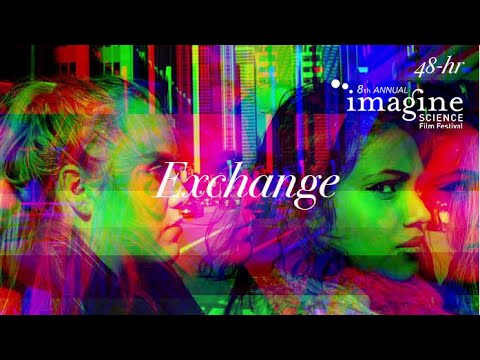 """""""Exchange"""" from the 48hr Film Competition, Imagine Science Film Fest,  2015"""