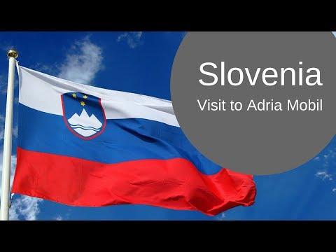 Slovenia - a visit to Adria Mobil