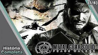 História Completa: Saga Metal Gear - Parte 8 - Metal Gear Solid: Peace Walker [1/6]