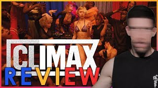 CLIMAX Might Be Too Wild For You - Review