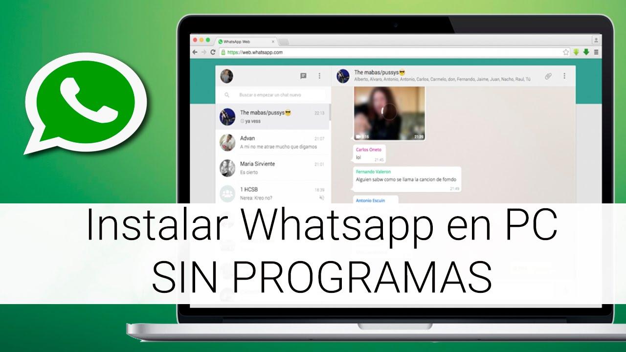 Instalar whatsapp en pc sin programas youtube - Para ver fotos ...