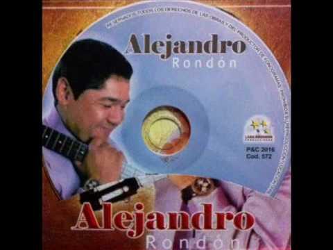 Alejandro Rondón - La Batalla del Amor