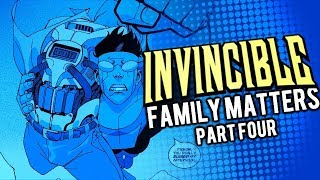 FINALE! | Invincible: Family Matters | Part Four | Issue #4 - Motion Comic
