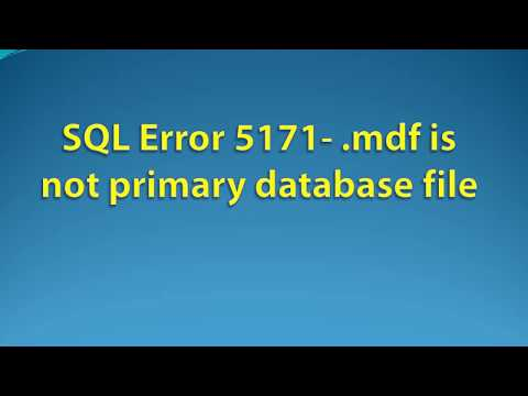 Method to Fix SQL Server Error 5171