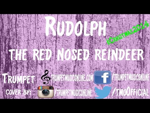Trumpet Cover ~ Rudolph the red nosed reindeer ~ #Christmas2014