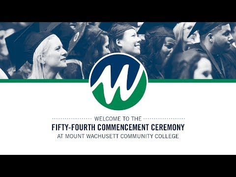 54th Commencement of Mount Wachusett Community College | May 23 2019