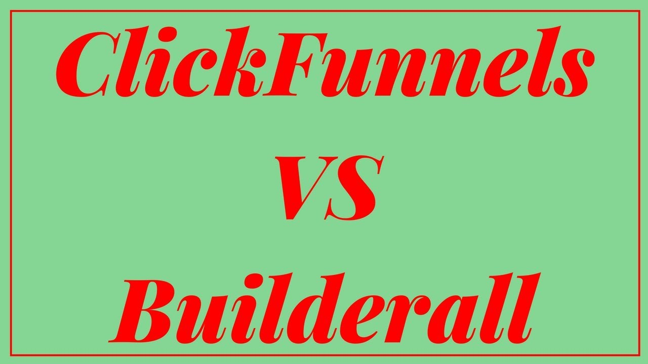ClickFunnels vs BuilderAll | What's The Best Sales Funnel Software?