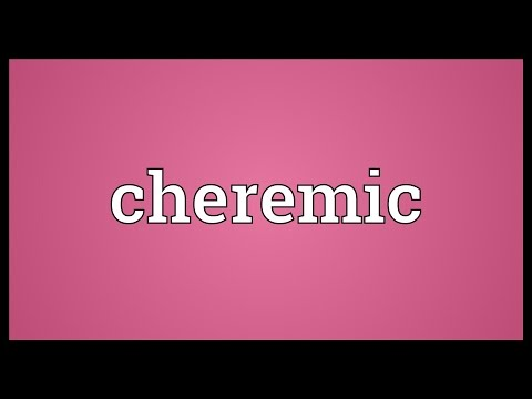 Cheremic Meaning