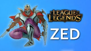 HOW TO DRAW ✎ ZED ✎ LOL