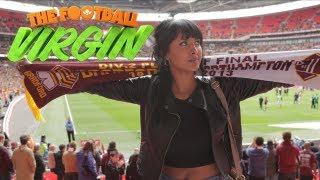 Football Virgin - Maya Goes To Wembley