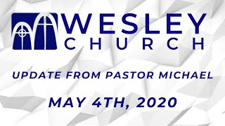 An Update from Pastor Michael| May 4th, 2020