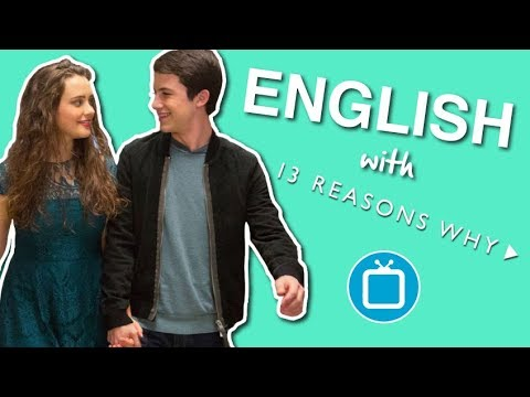 Understand FAST English | 13 Reasons Why (Part 2)