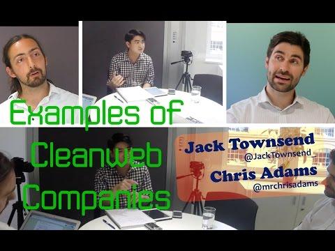 Examples of Cleanweb Companies - Jack Townsend & Chris Adams
