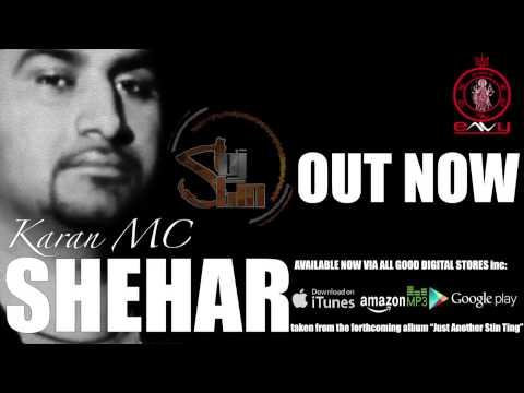 Shehar - DJ Stin & Karan MC